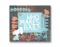 Who Makes Bail?